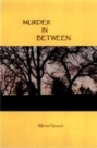 Murder In Between, Miriam Nesset
